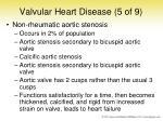 valvular heart disease 5 of 9