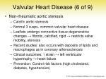 valvular heart disease 6 of 9