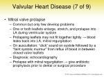 valvular heart disease 7 of 9