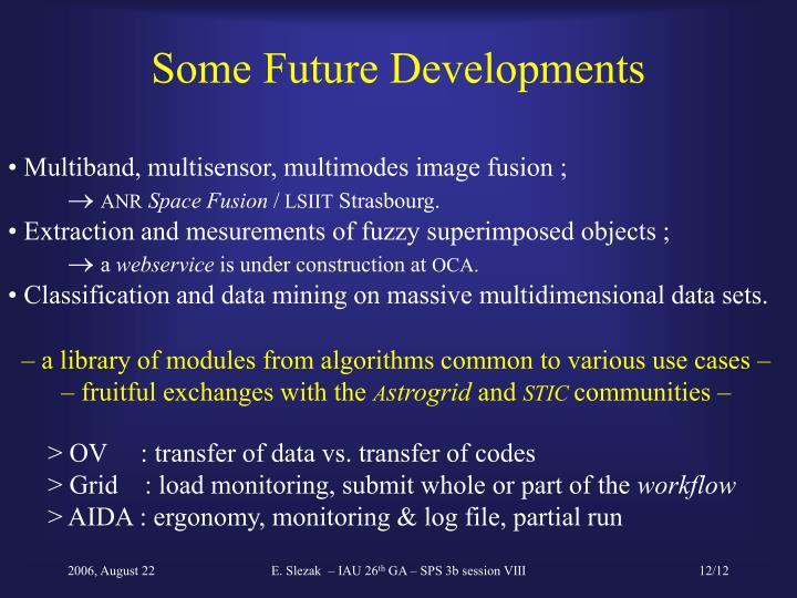 Some Future Developments