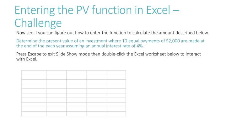 Entering the PV function in Excel – Challenge