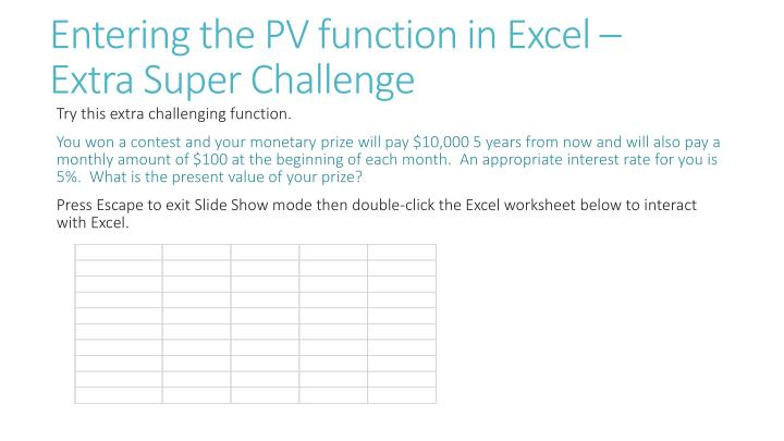 Entering the PV function in Excel –