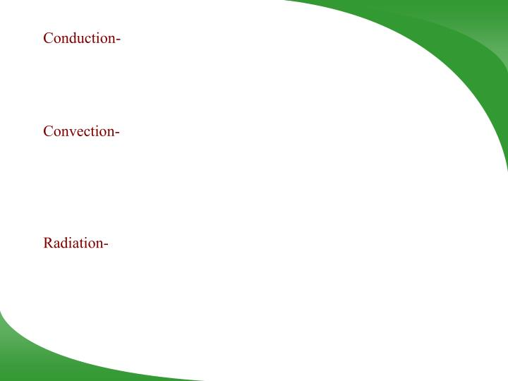 Conduction-
