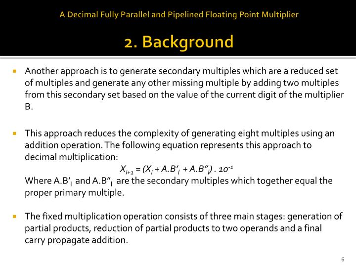 A Decimal Fully Parallel and Pipelined Floating Point Multiplier
