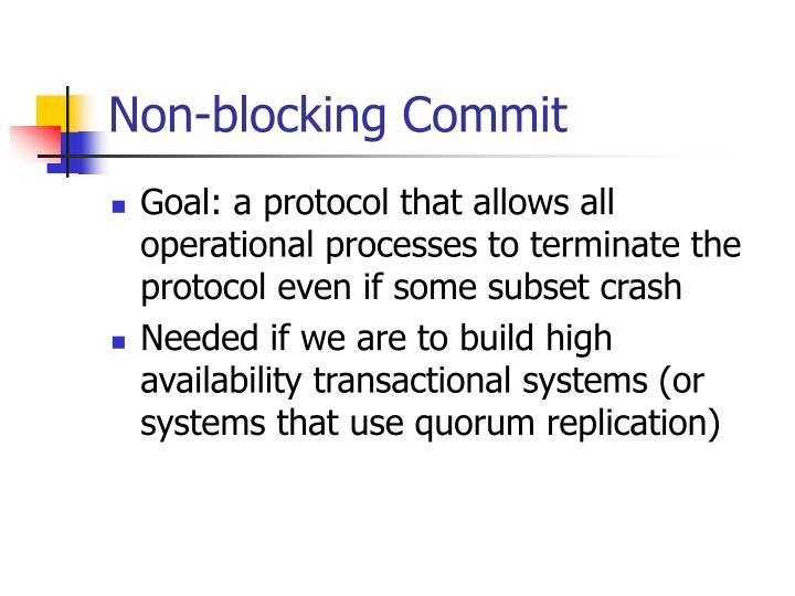 Non-blocking Commit