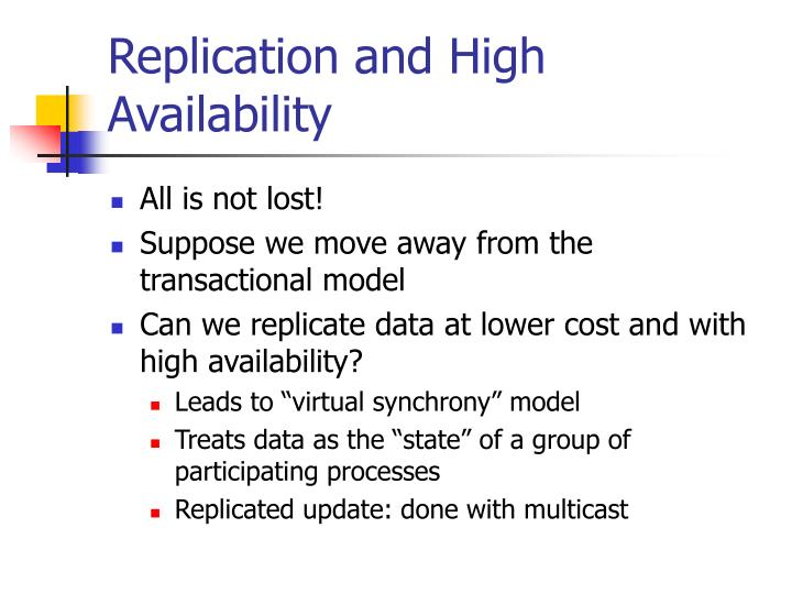 Replication and High Availability
