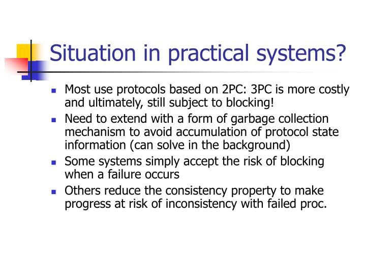Situation in practical systems?
