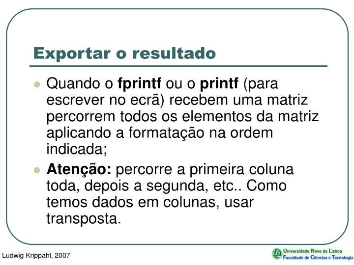 Exportar o resultado
