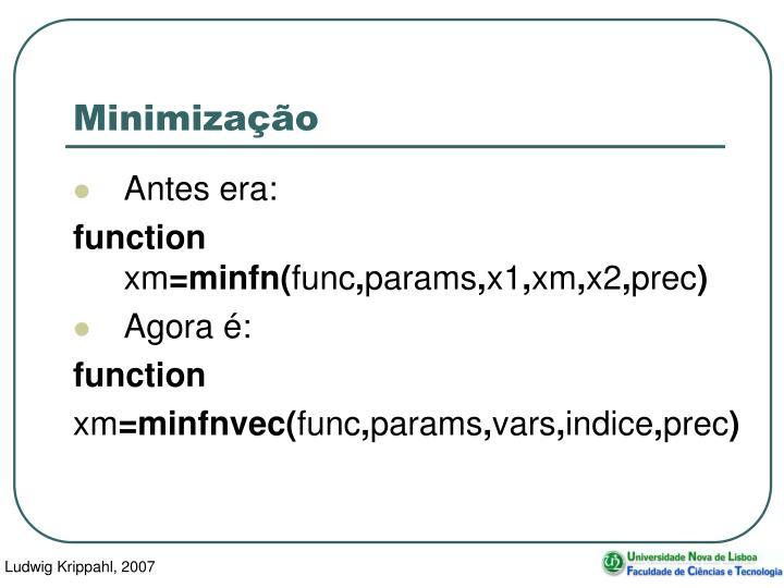 Minimização