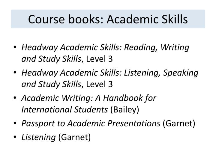 Course books: Academic Skills