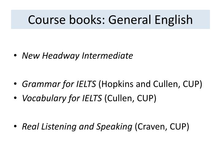 Course books: General English