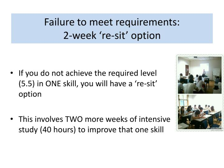 Failure to meet requirements: