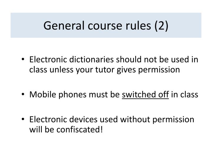 General course rules (2)