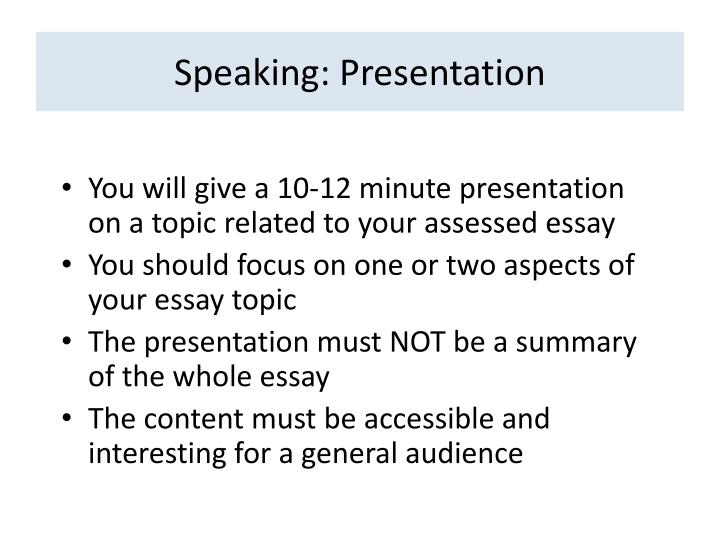 Speaking: Presentation