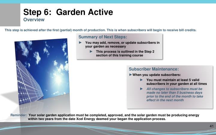 Step 6:  Garden Active