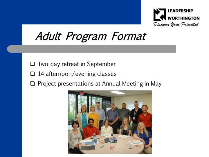 Adult Program Format