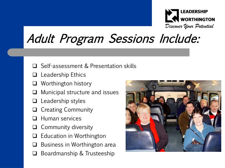 Adult Program Sessions Include: