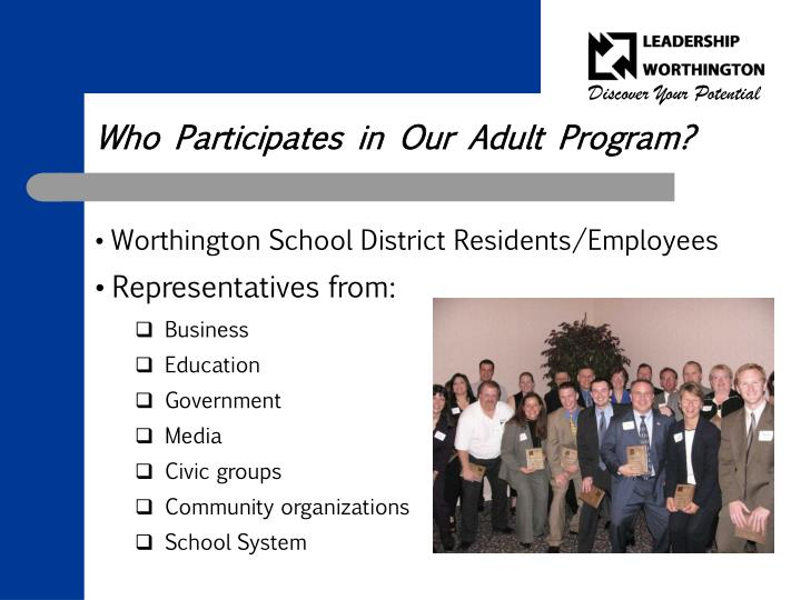 Who Participates in Our Adult Program?