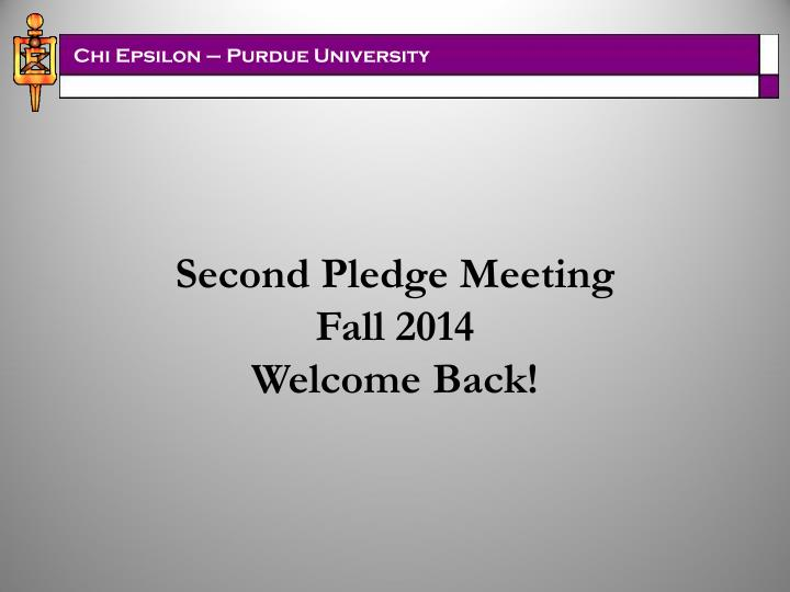 Second Pledge Meeting