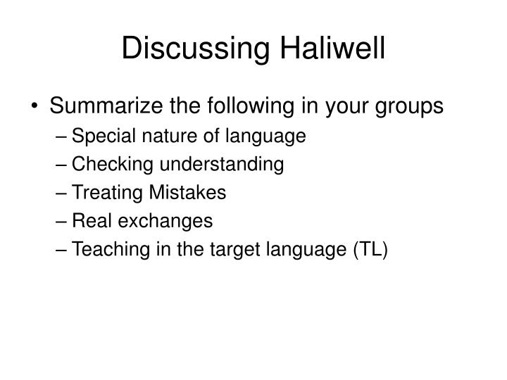 Discussing Haliwell
