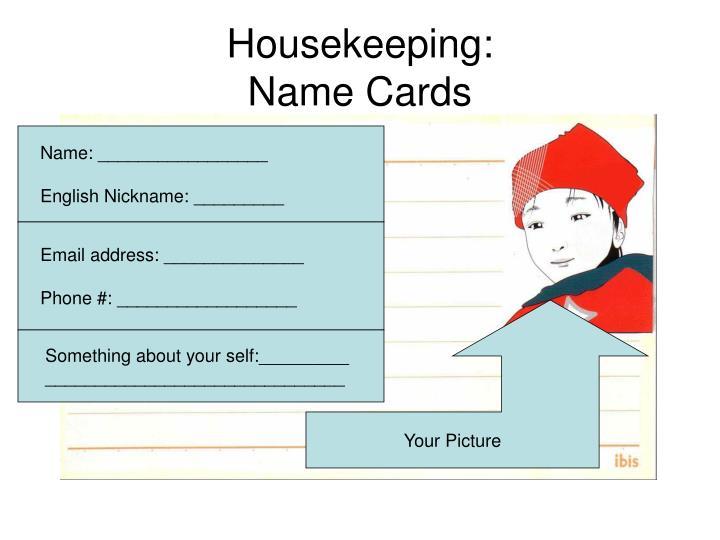 Housekeeping:
