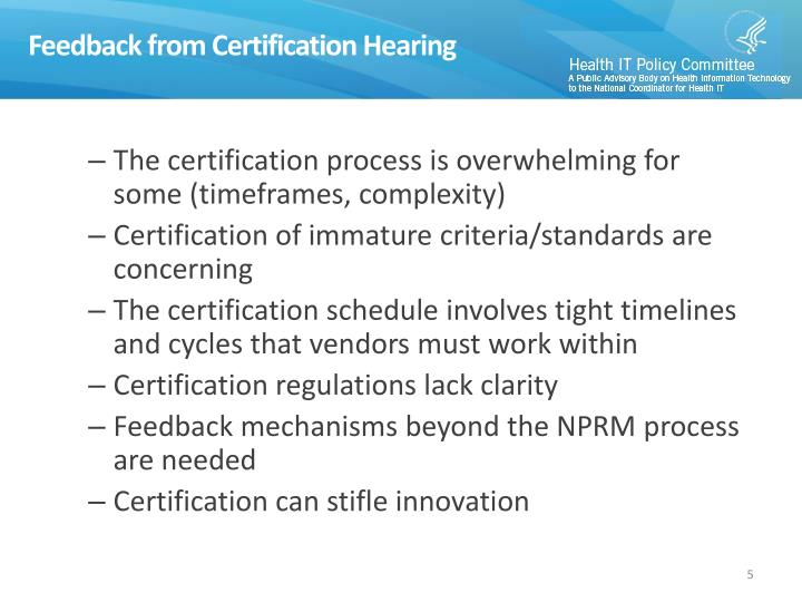 Feedback from Certification Hearing