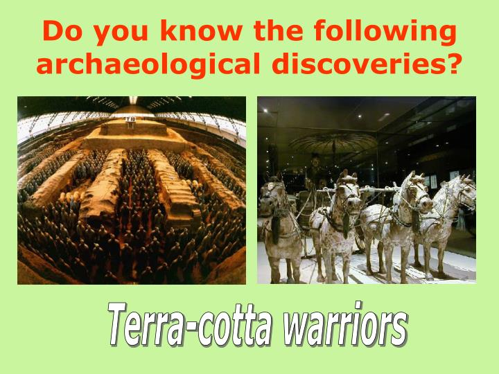 Do you know the following archaeological discoveries