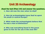 unit 20 archaeology
