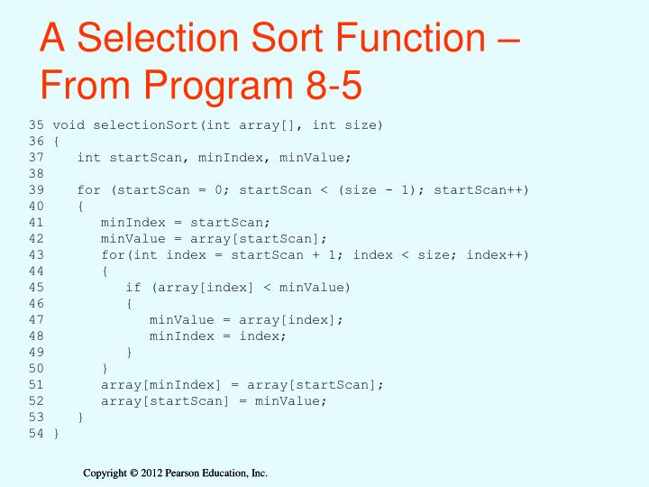 A Selection Sort Function –        From Program 8-5