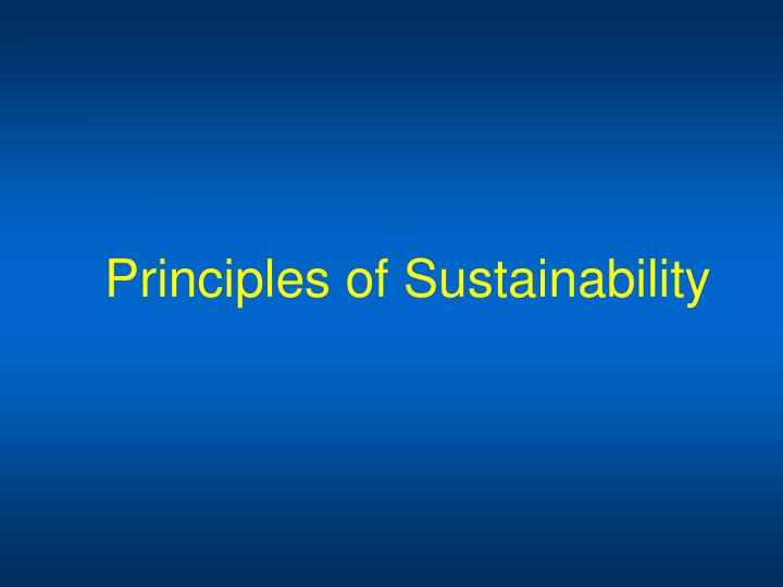 Principles of sustainability1