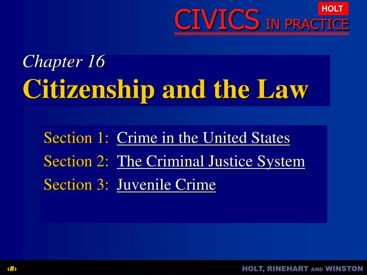 Section 1 crime in the united states section 2 the criminal justice system section 3 juvenile crime