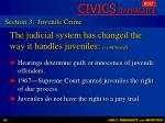 the judicial system has changed the way it handles juveniles continued