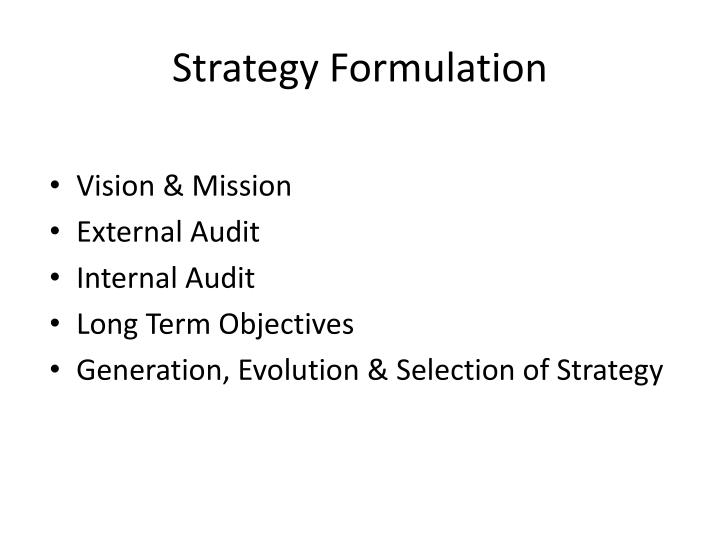 Strategy formulation