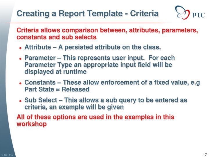 Creating a Report Template - Criteria