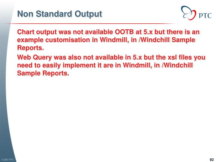 Non Standard Output