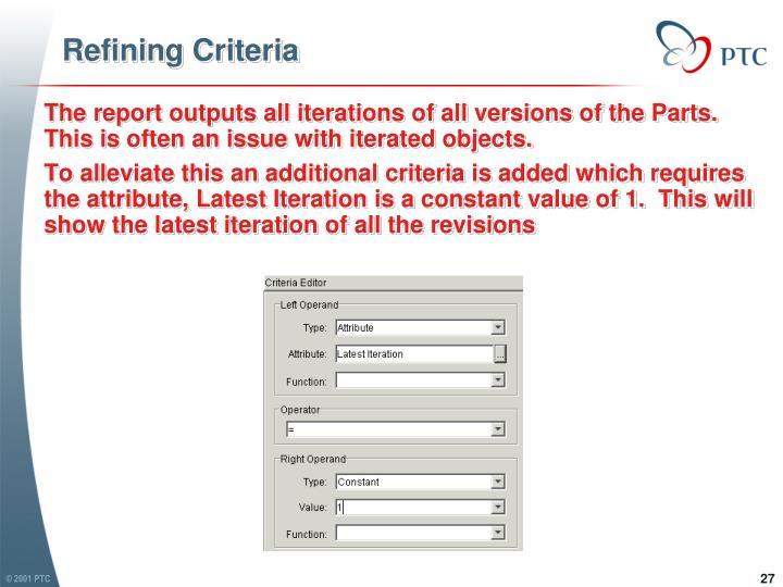 Refining Criteria