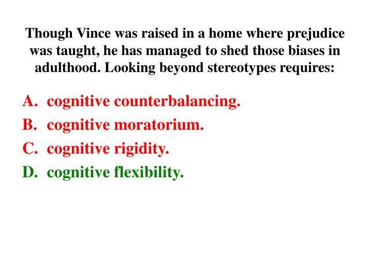Though Vince was raised in a home where prejudice was taught, he has managed to shed those biases in...