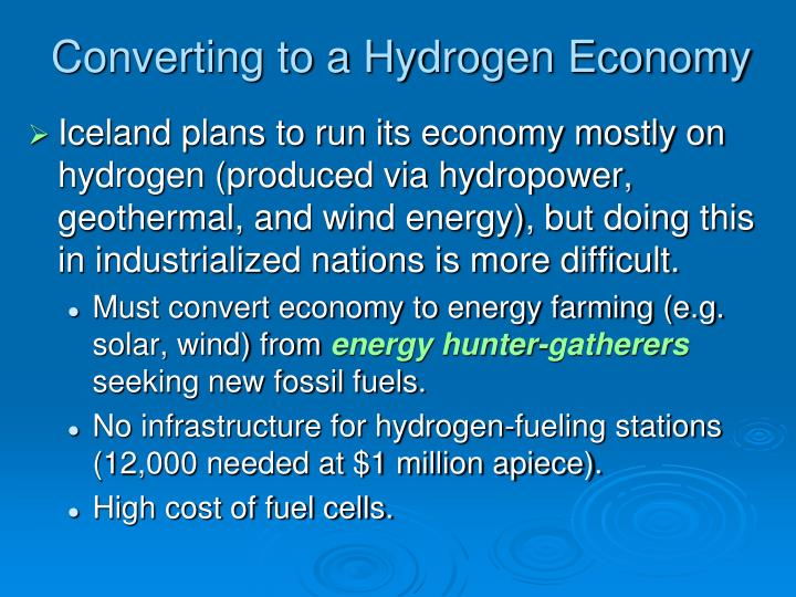 Converting to a Hydrogen Economy