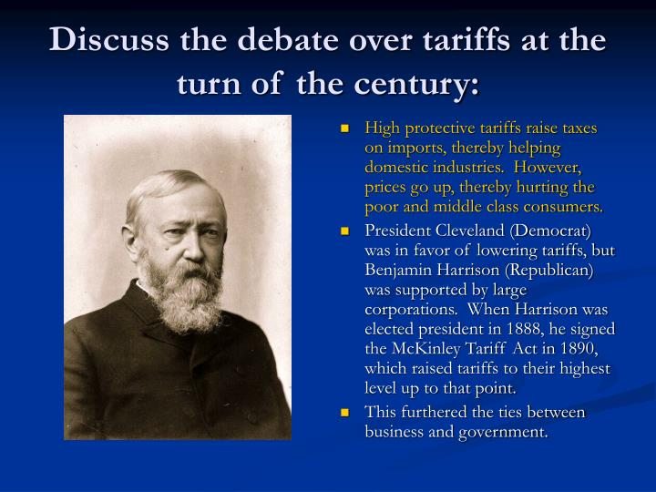 Discuss the debate over tariffs at the turn of the century: