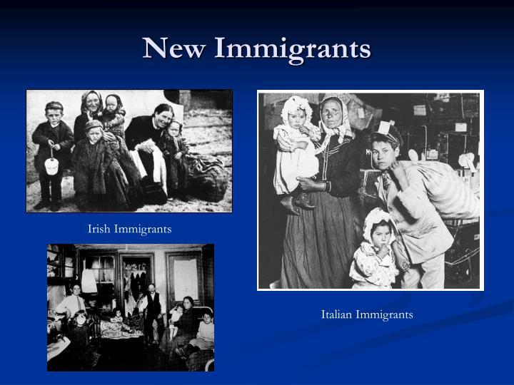 New Immigrants
