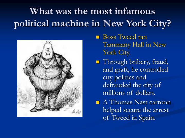 What was the most infamous political machine in New York City?