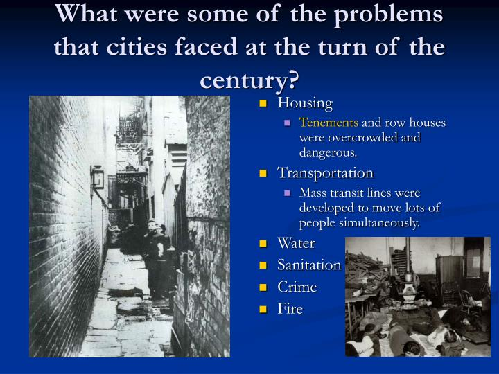 What were some of the problems that cities faced at the turn of the century?