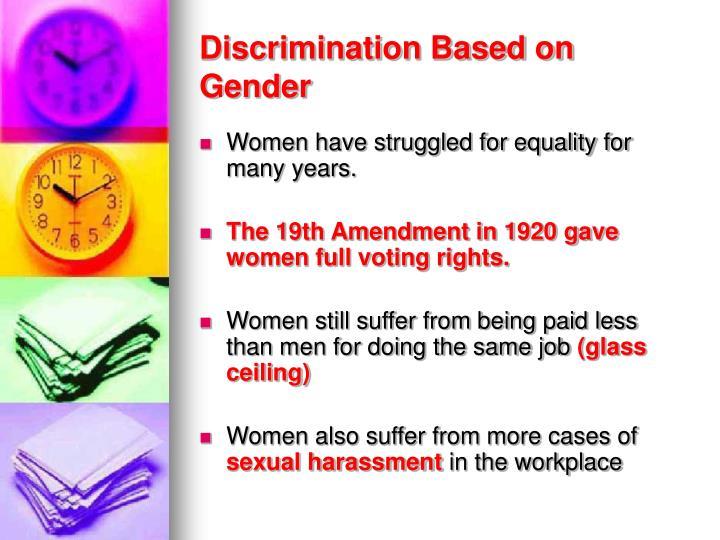 Discrimination Based on Gender