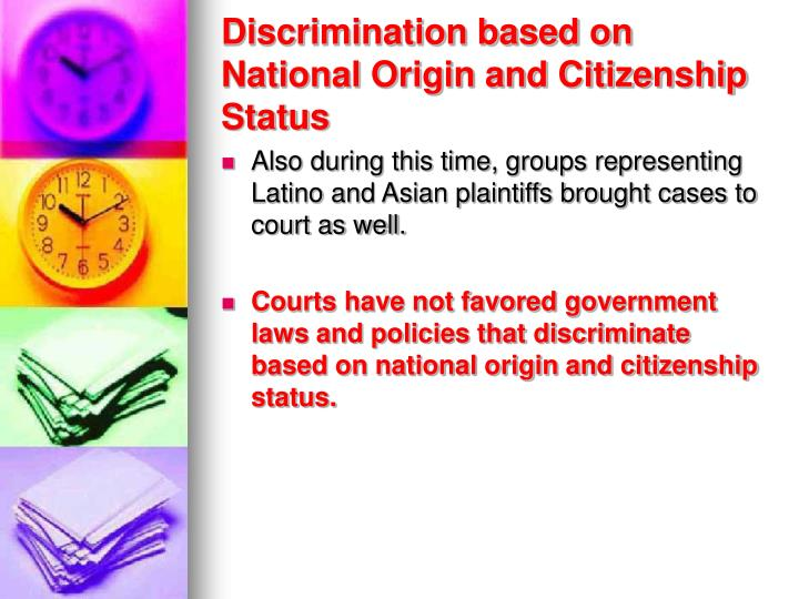 Discrimination based on National Origin and Citizenship Status