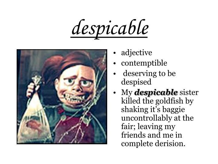 despicable