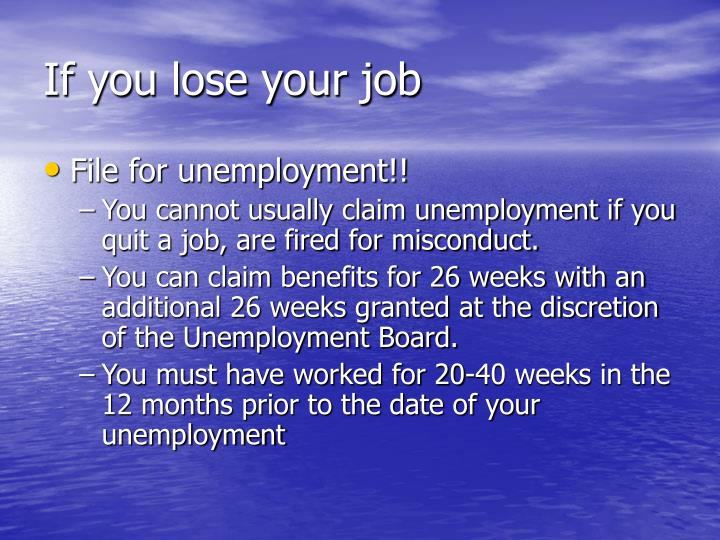 If you lose your job