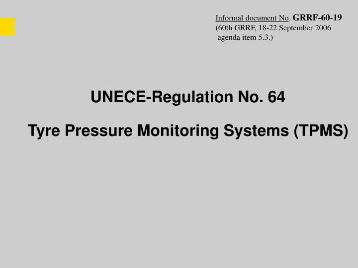 Unece regulation no 64 tyre pressure monitoring systems tpms