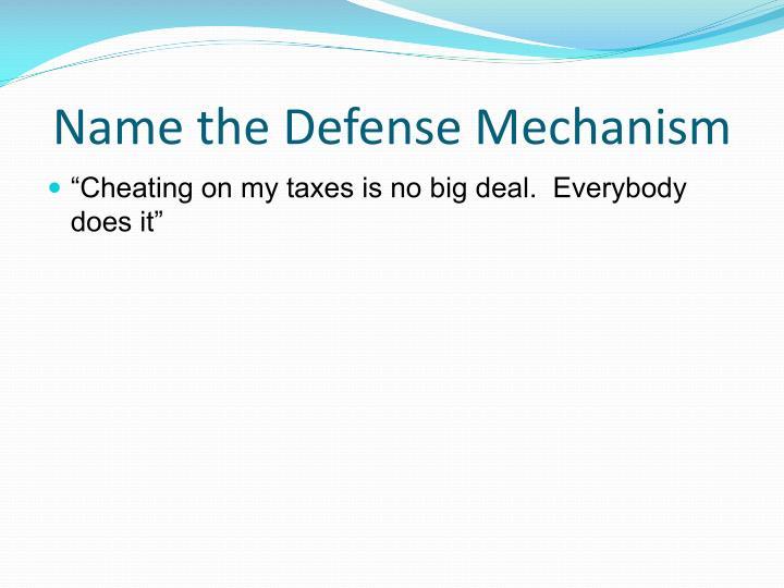 Name the Defense Mechanism
