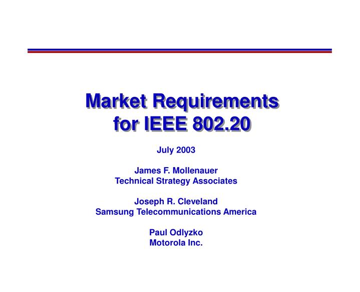 Market requirements for ieee 802 20