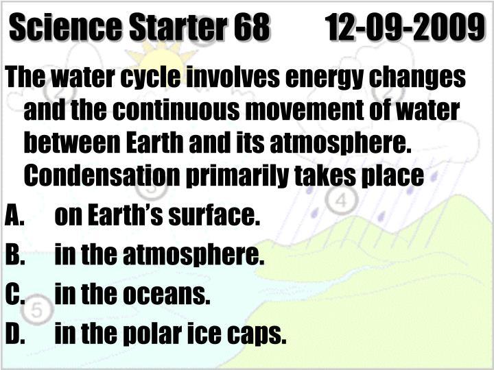 Science Starter 68         12-09-2009